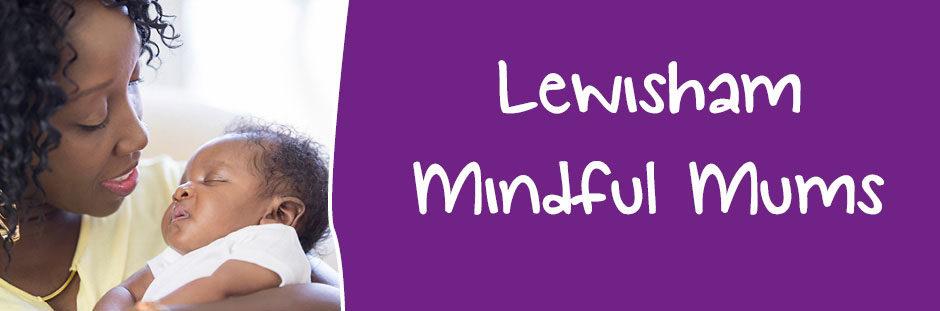 Lewisham Mindful Mums
