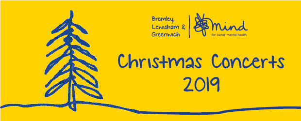 Christmas Graphics 2019.Christmas Concerts 2019 Bromley Lewisham Greenwich Mind